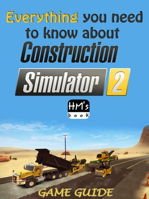 cover image of Everything you need to know about Construction Simulator 2