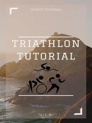 cover image of Triathlon Tutorial