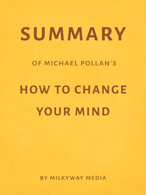 cover image of Summary of Michael Pollan's How to Change Your Mind