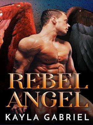 cover image of Rebel Angel