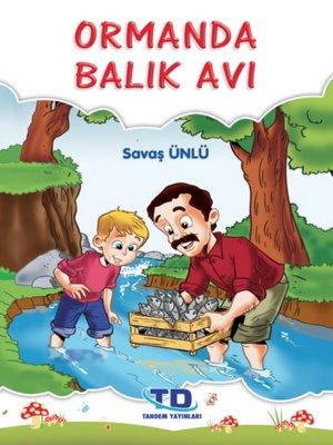 cover image of Ormanda Balık Avı