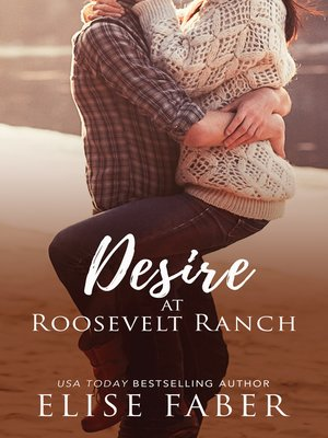 cover image of Desire at Roosevelt Ranch