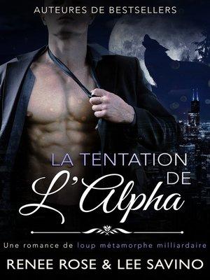 cover image of La Tentation de l'Alpha