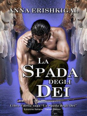 """cover image of Libro 1 della saga """"La Spada degli Dei"""""""