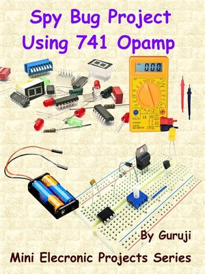 cover image of Spy Bug Project Using 741 Opamp