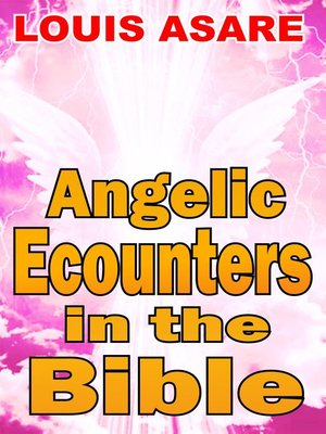 cover image of Angelic Encounters In the Bible