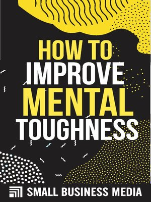 cover image of How to Improve Mental Toughness
