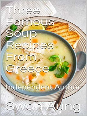 cover image of Three Famous Soup Recipes From Greece