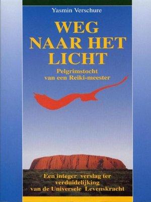cover image of Weg naar het Licht