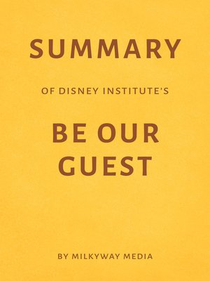 cover image of Summary of Disney Institute's Be Our Guest