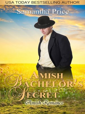 cover image of Amish Bachelor's Secret