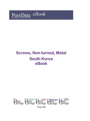 cover image of Screws, Non-turned, Metal in South Korea