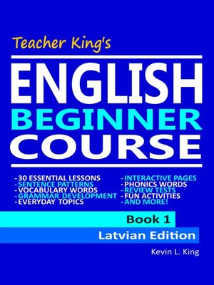 cover image of Teacher King's English Beginner Course Book 1--Latvian Edition