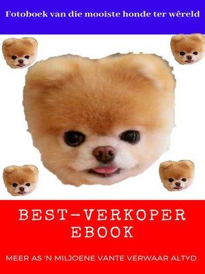 cover image of Fotoboek van die mooiste honde ter wêreld