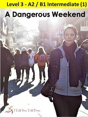cover image of A Dangerous Weekend