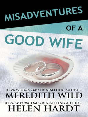 cover image of Misadventures of a Good Wife