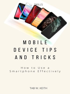 cover image of Mobile Device Tips and Tricks