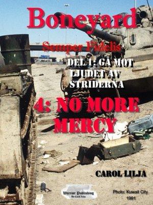 cover image of Boneyard 4 no More Mercy del 1-Gå mot ljudet avs striderna