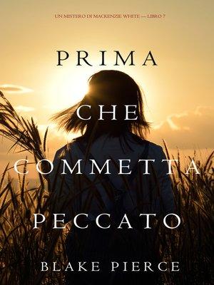 cover image of Prima Che Commetta Peccato