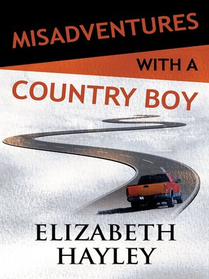 cover image of Misadventures with a Country Boy