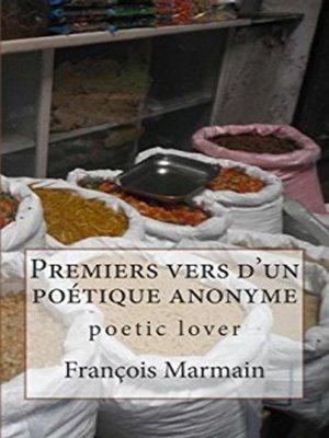 cover image of Premiers vers d'un poétique anonyme