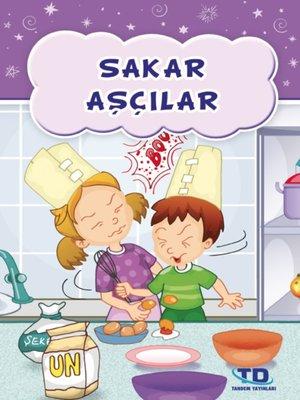 cover image of Sakar Aşçılar