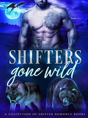 cover image of Shifters Gone Wild