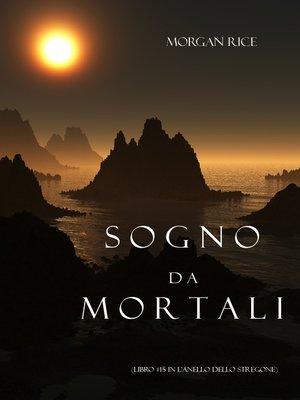 cover image of Sogno Da Mortali
