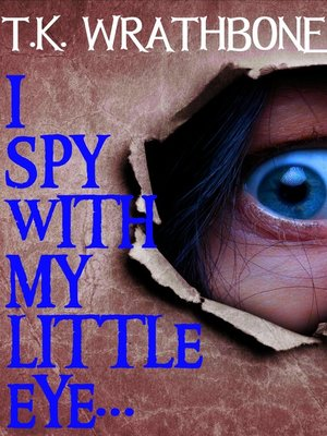 cover image of I Spy With My Little Eye...