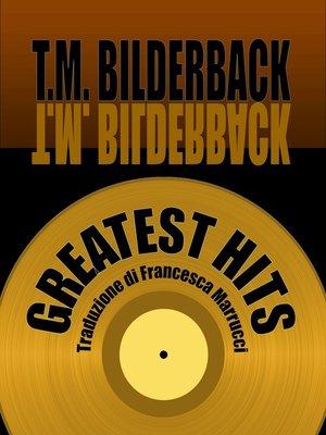 cover image of Greatest Hits--Una Collezione di Racconti Brevi