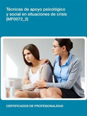 cover image of MF0072_2--Técnicas de apoyo psicológico y social en situaciones de crisis