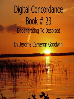 cover image of Degenerating to Despised--Digital Concordance Book 23