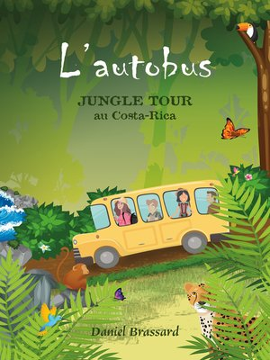 cover image of L'Autobus--Jungle Tour au Costa-Rica