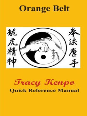 cover image of Tracy Kenpo Quick Reference Orange Belt Manual