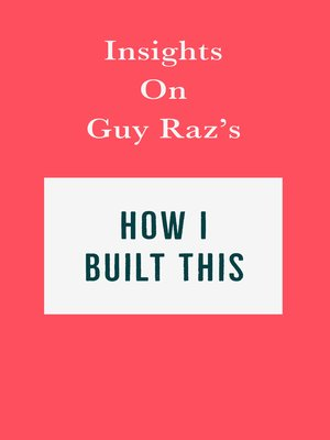 cover image of Insights on Guy Raz's How I Built This