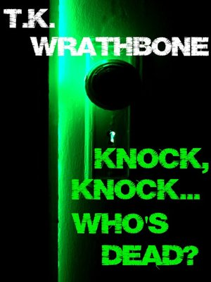 cover image of Knock, Knock...Who's Dead?