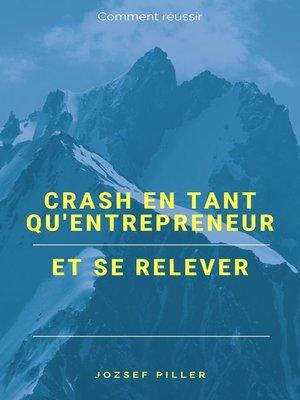 cover image of Crash en tant qu'entrepreneur et se relever