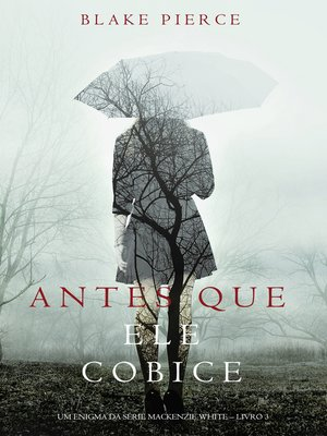 cover image of Antes Que Ele Cobice