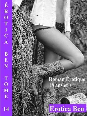 cover image of Érotica Ben le quatorzième