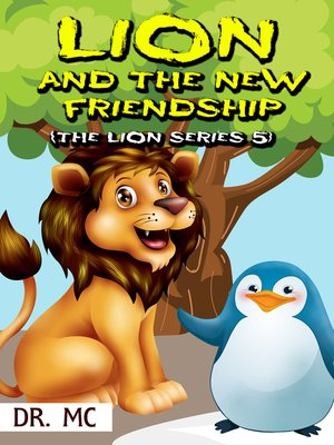 cover image of The Lion and the New Friendship