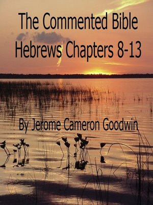 cover image of Hebrews Chapters 8-13