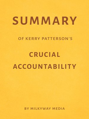 cover image of Summary of Kerry Patterson's Crucial Accountability