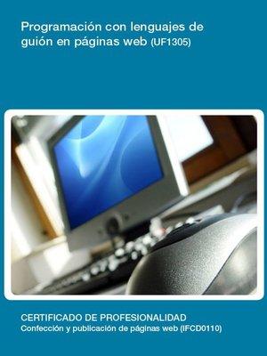 cover image of UF1305-- Programación con lenguajes de guión en páginas web