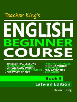 cover image of Teacher King's English Beginner Course Book 3--Latvian Edition