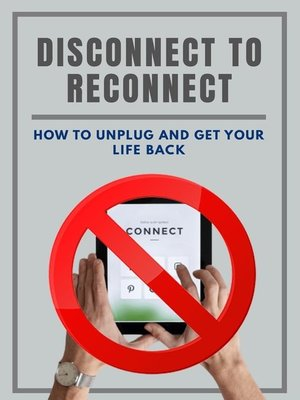 cover image of Disconnect to Reconnect