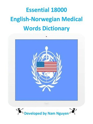 cover image of Essential 18000 English-Norwegian Medical Words Dictionary