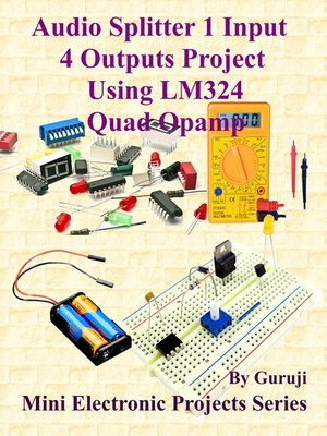 cover image of Audio Splitter 1 Input 4 Outputs Project  Using LM324 Quad Opamp