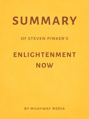 cover image of Summary of Steven Pinker's Enlightenment Now