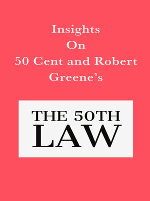 cover image of Insights on 50 Cent and Robert Greene's the 50th Law