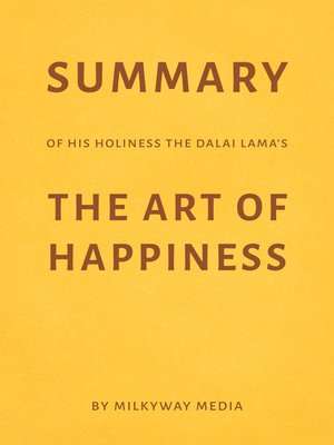 cover image of Summary of His Holiness the Dalai Lama's the Art of Happiness